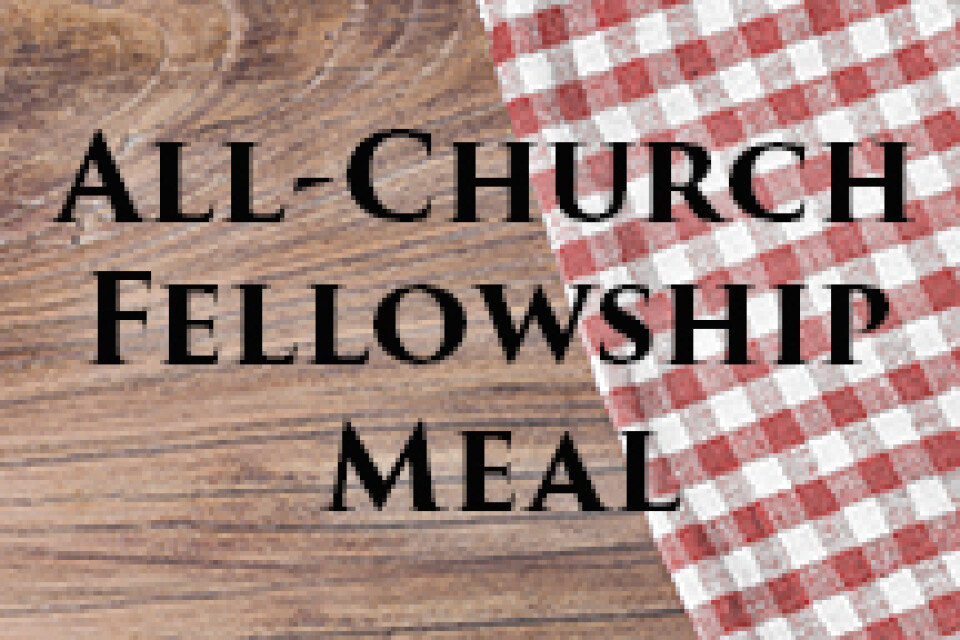 All-Church Fellowship Meal
